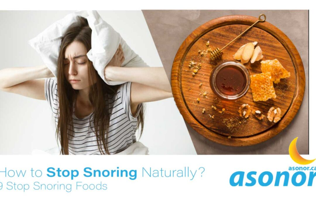How to Stop Snoring Naturally? | 9 Stop Snoring Foods
